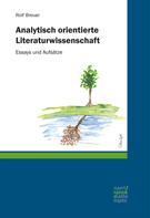 Rolf Breuer: Analytisch orientierte Literaturwissenschaft