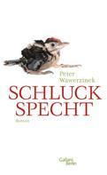 Peter Wawerzinek: Schluckspecht ★★★