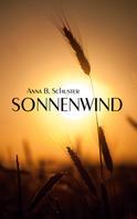 Anna B. Schuster: Sonnenwind