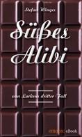 Stefan Winges: Süßes Alibi ★