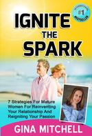 Gina Mitchell: Ignite The Spark