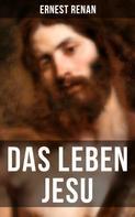 Ernest Renan: Das Leben Jesu