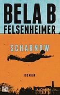 Bela B Felsenheimer: Scharnow ★★★