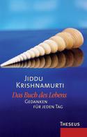 Jiddu Krishnamurti: Das Buch des Lebens ★★★★★