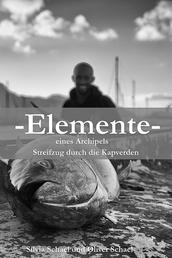 Elemente - Elemente eines Archipels, Streifzug durch die Kapverden