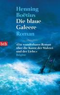 Henning Boëtius: Die blaue Galeere ★★★★