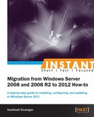 Santhosh Sivarajan: Instant Migration from Windows Server 2008 and 2008 R2 to 2012 How-to