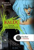 Martin Millar: Kalix. Fluch der Werwölfe ★★★★