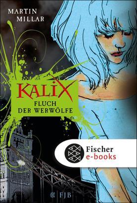 Kalix. Fluch der Werwölfe