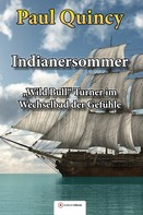 Paul Quincy: Indianersommer ★★★★
