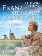 Ludwig Tieck: Franz Sternbalds Wanderungen