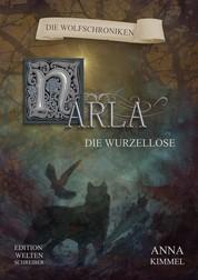 Narla - Die Wurzellose - Die Wolfschroniken