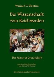 Die Wissenschaft vom Reichwerden - The Science of Getting Rich