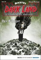 Rafael Marques: Dark Land 28 - Horror-Serie