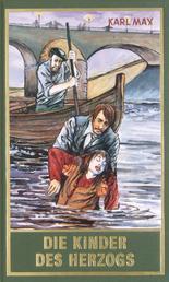Die Kinder des Herzogs - Roman, Band 77 der Gesammelten Werke