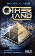 Tad Williams: Otherland Teil 1 / Stadt der goldenen Schatten ★★★★