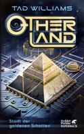 Tad Williams: Otherland. Band 1 (Otherland, Bd. 1) ★★★★