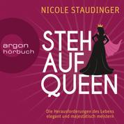 Stehaufqueen - Die Herausforderungen des Lebens elegant und majestätisch meistern (Ungekürzte Lesung)