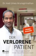Dr. med. Umes Arunagirinathan: Der verlorene Patient ★★★★