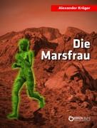 Alexander Kröger: Die Marsfrau