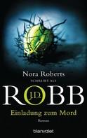 J.D. Robb: Einladung zum Mord ★★★★★