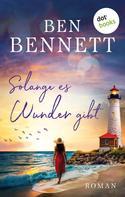 Ben Bennett: Solange es Wunder gibt ★★★★