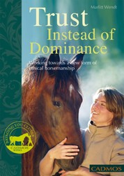Trust Instead of Dominance - Working towards a new form of ethical horsemanship
