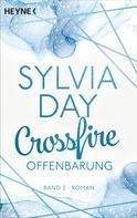 Sylvia Day: Crossfire. Offenbarung ★★★★★