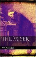 Molière: The Miser