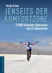 Jenseits der Komfortzone - 11.000 Kilometer Radrennen durch Südamerika
