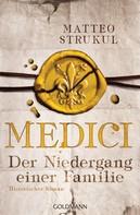 Matteo Strukul: Medici - Der Niedergang einer Familie ★★★★★