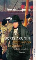 Boris Akunin: Mord auf der Leviathan ★★★★
