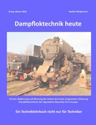 Dr.Ing. Merim Alicic: Dampfloktechnik heute