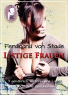 Ferdinand von Stade: Listige Frauen ★★★★