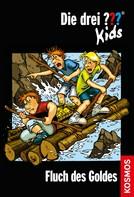 Ulf Blanck: Die drei ??? Kids, 11, Fluch des Goldes (drei Fragezeichen Kids) ★★★★