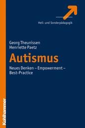 Autismus - Neues Denken - Empowerment - Best-Practice