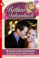 Michaela Dornberg: Bettina Fahrenbach 29 – Liebesroman ★★★★★