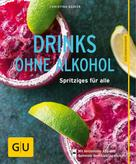 Christina Kempe: Drinks ohne Alkohol ★★★★
