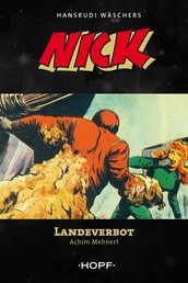 Nick 9: Landeverbot