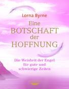 Lorna Byrne: Eine Botschaft der Hoffnung ★★★★★