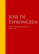 José de Espronceda: Obras - Colección José de José de Espronceda