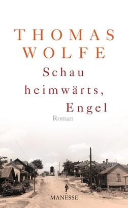 Schau heimwärts, Engel (Neuausgabe. Neuübersetzung 2009)