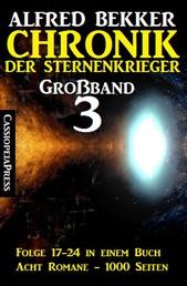 Chronik der Sternenkrieger Großband 3 - Folge 17-24 in einem Buch - Acht Romane, 1000 Seiten