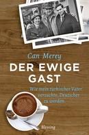 Can Merey: Der ewige Gast ★★★★
