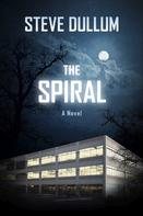 Steve Dullum: The Spiral