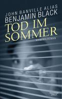 Benjamin Black: Tod im Sommer ★★★★