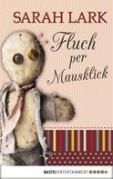 Sarah Lark: Fluch per Mausklick ★★★