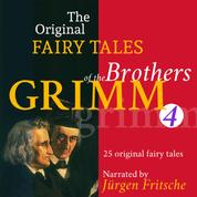 The Original Fairy Tales of the Brothers Grimm. Part 4 of 8. - Incl. Hans in luck, The poor man and the rich man, The goose-girl, The three little birds, Doctor Knowall, The spirit in the bottle, and many more.