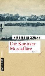 Die Konitzer Mordaffäre - Roman