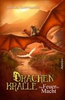 Janika Hoffmann: Drachenkralle 2: Das Feuer der Macht ★★★★★